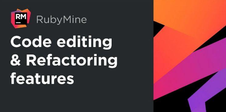 RubyMine là ứng cử viên sáng giá trong Top 10 IDE tốt nhất hiện nay