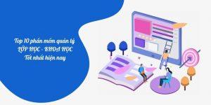 Top 10 phần mềm quản lý lớp học