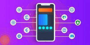 Top 10 Mobile Application Development Frameworks