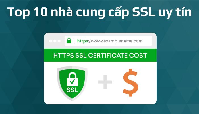 SSL Certificate là gì? Top 10 nhà cung cấp SSL uy tín